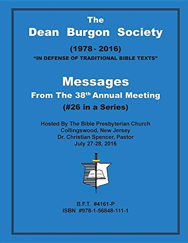 The Dean Burgon Society Messages: From the 38th Annual Meeting (DBS Messages) (Dean Burgon compare prices)