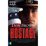 Hostage (Navy Justice Series, The) ~ Don Brown
