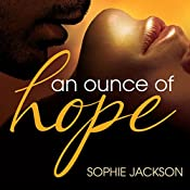 An Ounce of Hope: A Pound of Flesh | Sophie Jackson