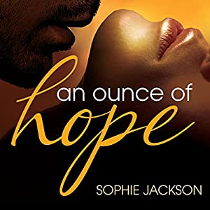 An Ounce of Hope: A Pound of Flesh Audiobook by Sophie Jackson Narrated by Siri Steinmo