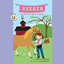 Keeker and the Springtime Surprise: The Sneaky Pony Series, Book 4 Audiobook by Hadley Higginson Narrated by Jeanne Fishman