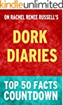 Dork Diaries: Top 50 Facts Countdown