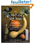 The Compleat Squash: A Passionate Gro...