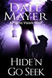 Hide'n Go Seek (Psychic Visions Book 2) (English Edition)