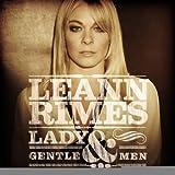 Leann Rimes / Lady & Gentlemen