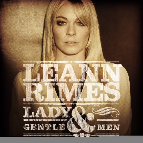 Leann Rimes - Lady & Gentlemen - Zortam Music