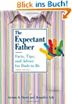 The Expectant Father: Facts, Tips, an...