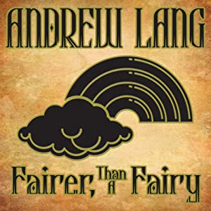 Fairer-Than-a-Fairy | [Andrew Lang]