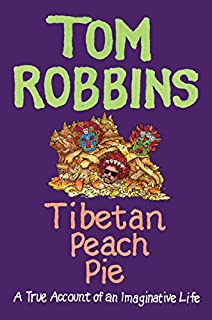 Book Cover: Tibetan Peach Pie: A True Account of an Imaginative Life
