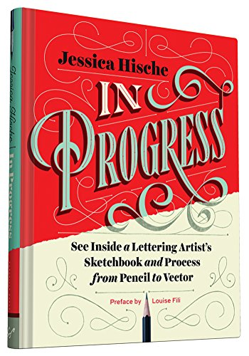 Download In Progress: See Inside a Lettering Artist's Sketchbook and Process, from Pencil to Vector