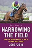 Narrowing the Field:Using The Dosage Method to Win at National Hunt Racing