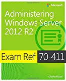 img - for Exam Ref MCSA 70-411: Administering Windows Server 2012 R2 book / textbook / text book
