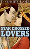 img - for Star Crossed Lovers book / textbook / text book