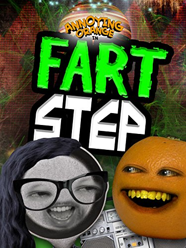 Annoying Orange - Fart Step