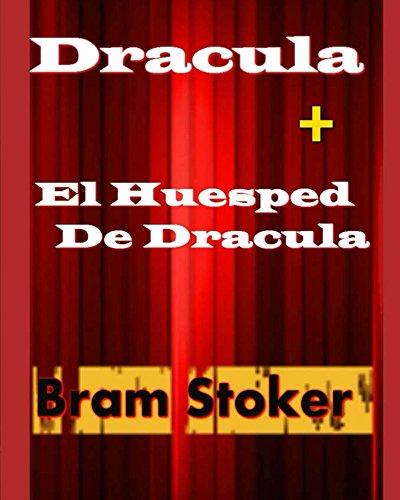 Bram Stoker - Dracula + El Huesped De Dracula