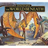 Dinotopia, The World Beneath: 20th Anniversary Edition (Calla Editions)