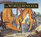 img - for Dinotopia, The World Beneath: 20th Anniversary Edition (Calla Editions) book / textbook / text book