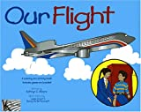 Our Flight: A Coloring and Activity Book. Includes Games and Puzzles