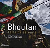 echange, troc Matthieu Ricard - Bhoutan - Terre de sérénité