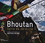 Bhoutan - Terre de srnit