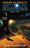 Center of Gravity: Star Carrier: Book Two (Star Carrier Series)