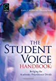 The Student Voice Handbook: Bridging the Academic/Practitioner Divide