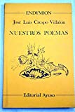 img - for Nuestros poemas: Poemas de la mar, poemas de la tierra (Endymion) (Spanish Edition) book / textbook / text book
