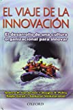 img - for El viaje de la innovaci n (Spanish Edition) book / textbook / text book