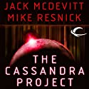 The Cassandra Project (       UNABRIDGED) by Jack McDevitt, Mike Resnick Narrated by Brian Holsopple