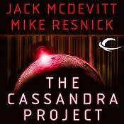 The Cassandra Project | [Jack McDevitt, Mike Resnick]