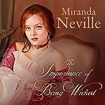 The Importance of Being Wicked: Wild Quartet, Book 1 | Miranda Neville