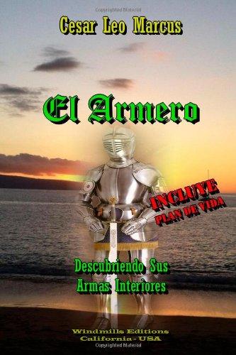 El Armero - Descubriendo Sus Armas Interiores