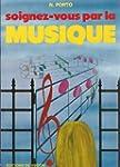 Soignez-vous par la musique - Traduct...