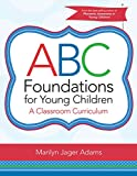 img - for ABC Foundations for Young Children: A Classroom Curriculum book / textbook / text book