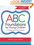 ABC Foundations for Young Children: A...