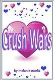The Crush Wars