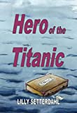 img - for Hero of the Titanic book / textbook / text book