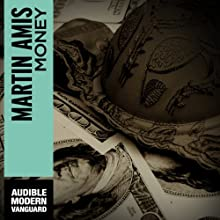 Money: A Suicide Note (       UNABRIDGED) by Martin Amis Narrated by Graeme Malcom