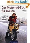 Das Motorrad-Buch f�r Frauen