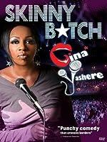 Gina Yashere - Skinny B*tch