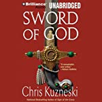 Sword of God (       UNABRIDGED) by Chris Kuzneski Narrated by Dick Hill