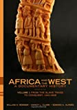 img - for Africa and the West: A Documentary History, Vol. 1: From the Slave Trade to Conquest, 1441-1905 book / textbook / text book