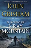 El Secreto de Gray Mountain: (Spanish-language edition) (Spanish Edition)