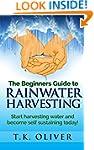 The Beginners Guide to Rainwater Harv...