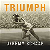 Triumph: The Untold Story of Jesse Owens and Hitler's Olympics | [Jeremy Schaap]