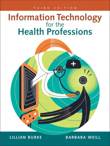 Information Technology for the Health Professions (3rd...