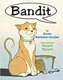 img - for [ BANDIT ] By Rostoker-Gruber, Karen ( Author) 2014 [ Paperback ] book / textbook / text book