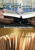 img - for Breaking the Word Barrier: Stories of Adults Learning to Read book / textbook / text book