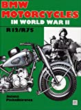 img - for Bmw Motorcycles in World War II: R12/R75 (Schiffer Military History) book / textbook / text book