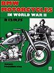 BMW Motorcycles in World War II: R12/...